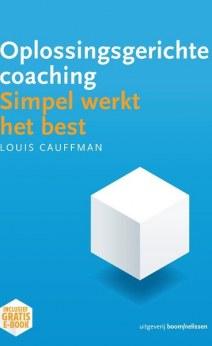 Oplossingsgerichte coaching; simpel werkt het best